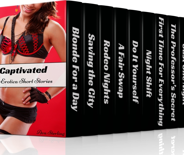 Captivated 10 Erotica Short Stories